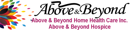 Above & Beyond Home Health Care and Hospice